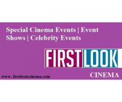 Special Cinema Events | Event Shows | Celebrity Events