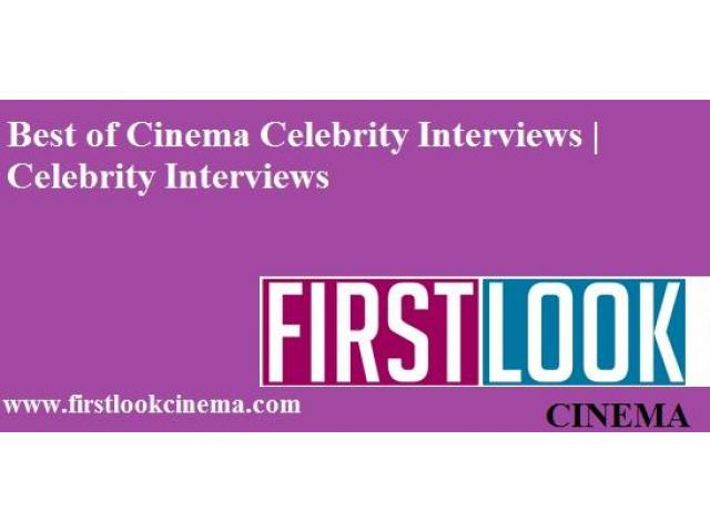 Best of Cinema Celebrity Interviews | Celebrity Interviews