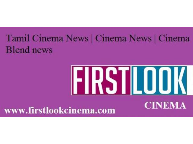 Tamil Cinema News   Cinema News   Cinema Blend news